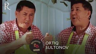 Barakasini bersin - Ortiq Sultonov | Баракасини берсин - Ортик Султонов