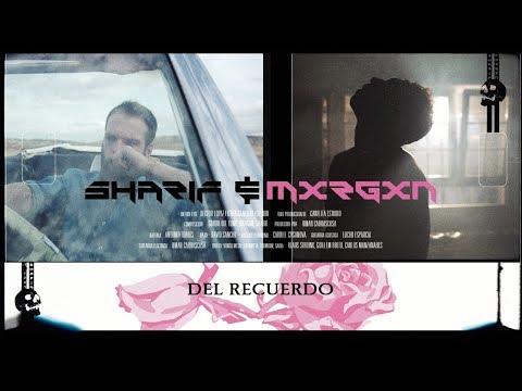 SHARIF & MXRGXN - Del Recuerdo [PYRAMO] (Videoclip Oficial)