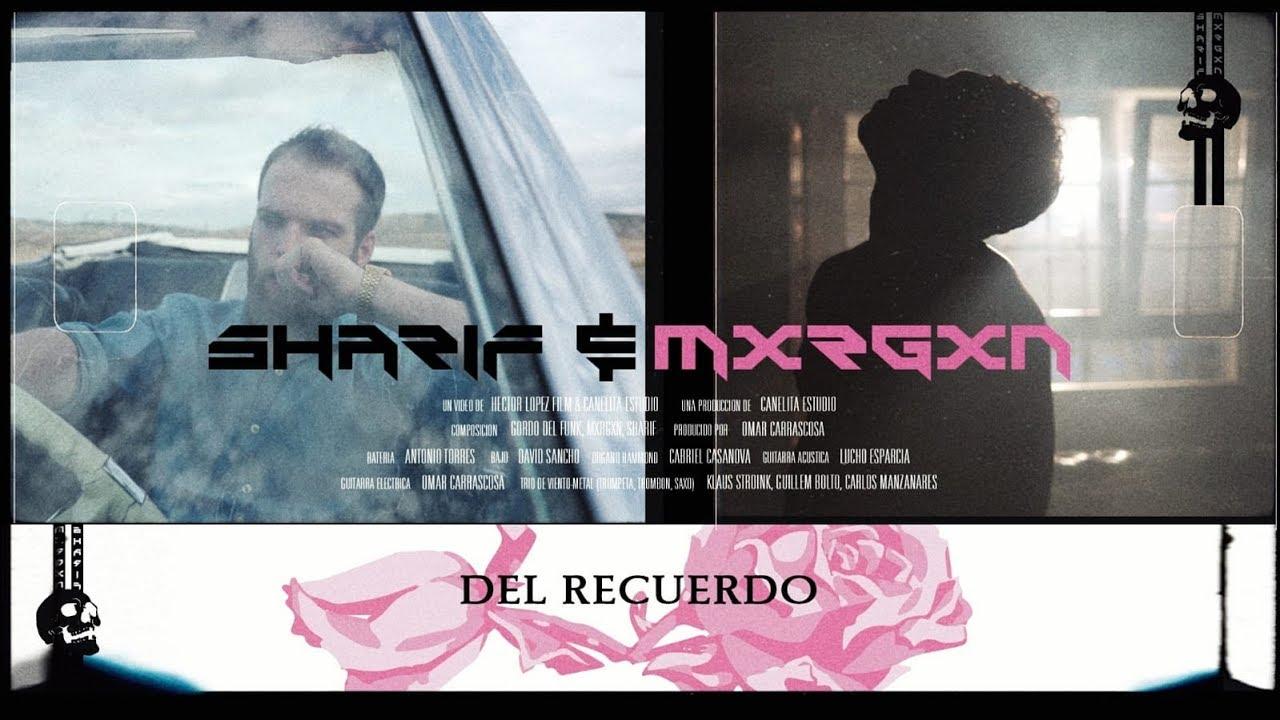 Sharif Mxrgxn Del Recuerdo Fleek Mag