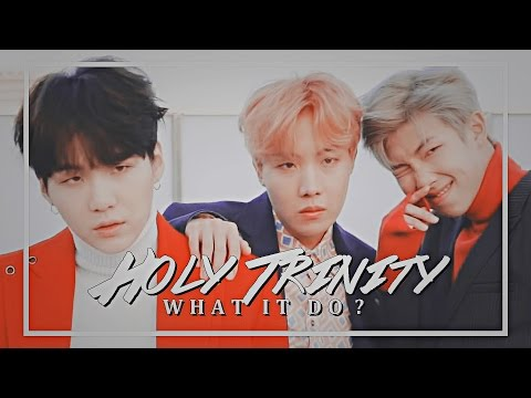 「 holy trinity; what it do? 」