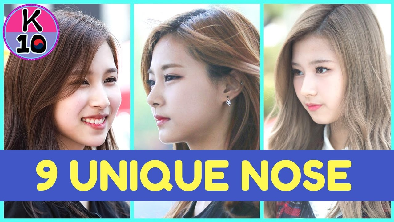 9 K Pop Girls With Unique And Beautiful Nose Shapes Youtube