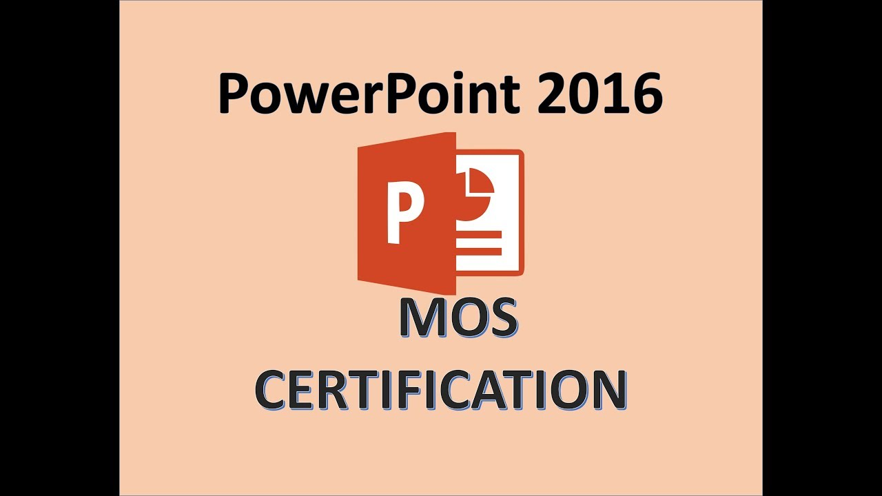 Powerpoint 2016 mos exam certification microsoft office powerpoint 2016 mos exam certification microsoft office specialist certiport test training 2017 xflitez Image collections