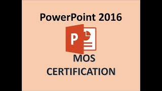 PowerPoint 2016 - MOS Examen de Certification Microsoft Office Specialist Certiport Test de Formation 2018