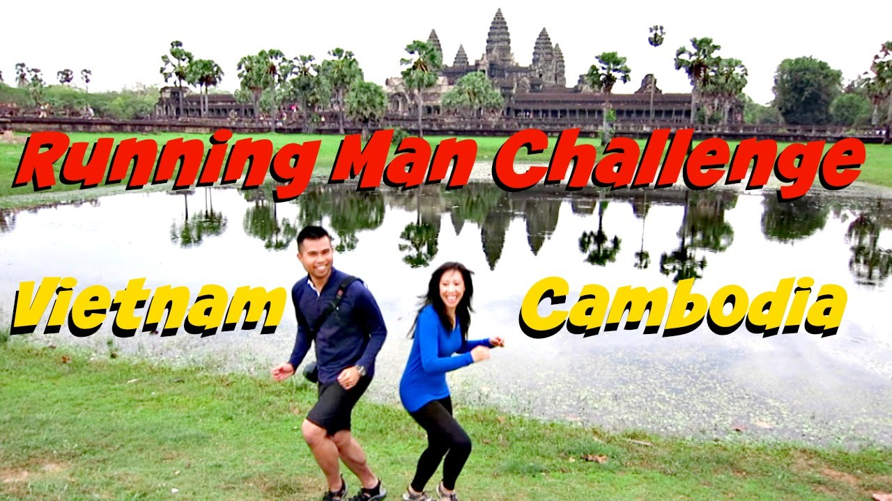 Vietnam and Cambodia Running Man Challenge
