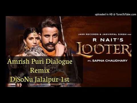 lootera-r-nait-remix-amrish-puri-dialogue-mix-djsonu-jalalpur-1st