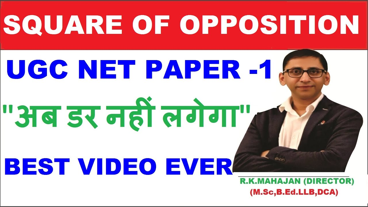 Square of opposition UGC NET : Square of Opposition Questions UGC NET,logical Reasoning UGC NET