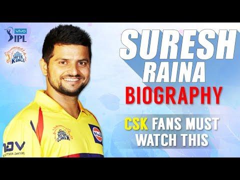 Suresh Raina Biography | CSK | IPL 2018 | Most Runs in IPL