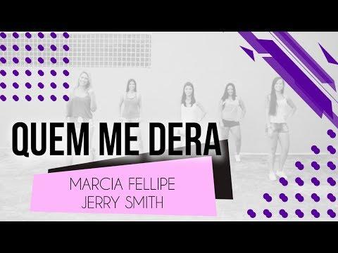 Quem Me Dera - Márcia Fellipe e Jerry Smith  Coreografia - SóRit