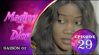 Madior Ak Dior - Episode 29 - Saison 2 - VOSTFR
