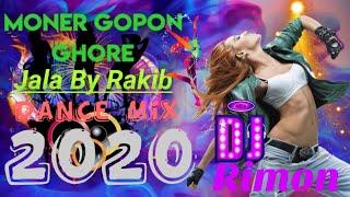 New Bangla Dj Song 2020 || Moner Gopon Ghore || Jala By Rakib ||_(Dance_MIx)_Dj Rimon