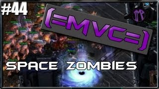 (=MVC=) Starcraft 2 Custom Games: Space Zombies