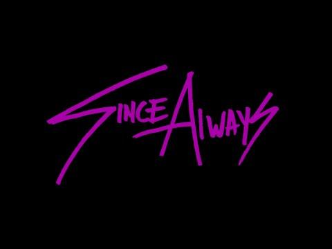 SINCE ALWAYS - UNDER THE GUN (Music Video)