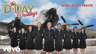 Скачать The D Day Darlings Wing And A Prayer Official Audio
