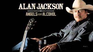 "Alan Jackson ~ ""Angels And Alcohol"" (Lyrics in description)(HD)"