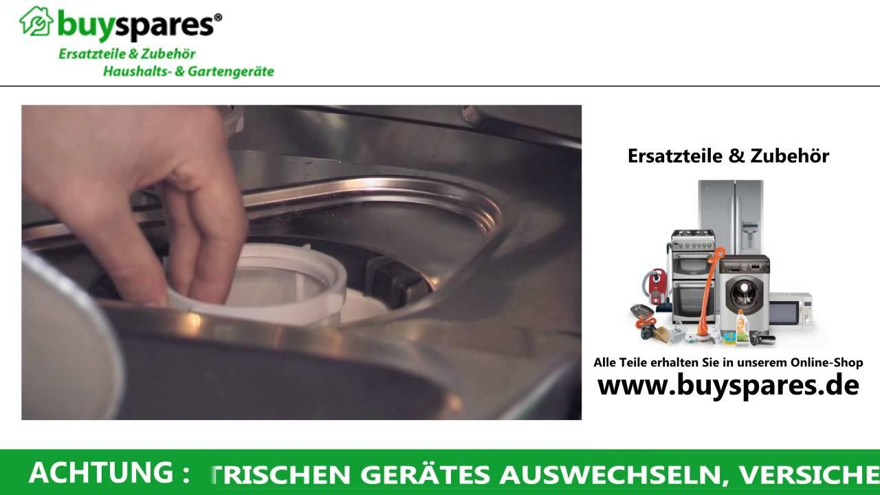 anleitung filter & sieb einer geschirrspülmaschine  ~ Geschirrspülmaschine Reinigen
