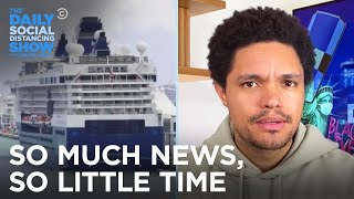 Trump Brings Back Cruises & Neanderthal Genes Increase COVID Risk | The Daily Social Distancing Show