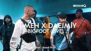 DI-MEH X DAEJMIY - BIG FOOT (LIVE) - NAYUNO SESSIONS #15 (Prod : Klench Poko)
