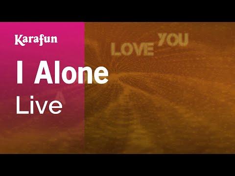 Karaoke I Alone - Live *