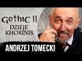 AKTOR Andrzej Tomecki Greg Gothic II DK Film dokumentalny