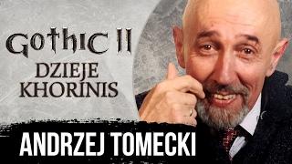 AKTOR Andrzej Tomecki 'Greg' - GOTHIC II DK | Film dokumentalny