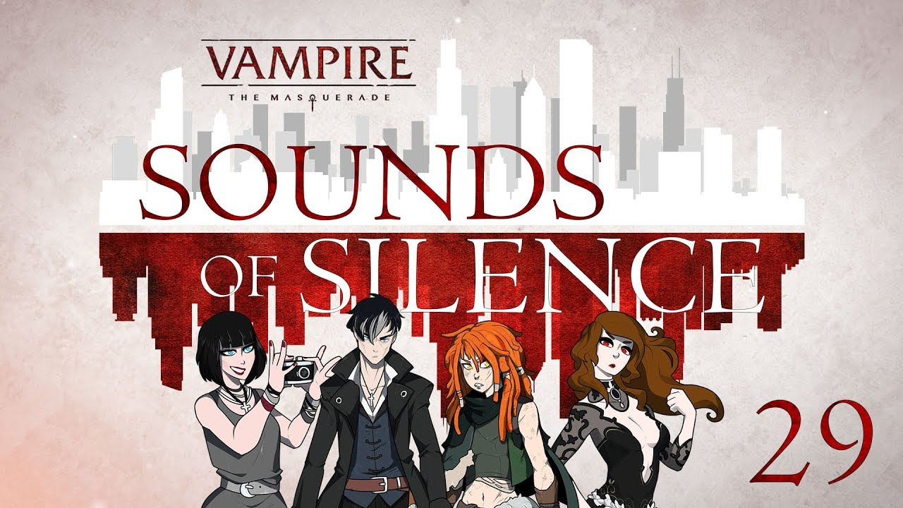 Sounds of Silence Roll4It #29 - SIRES AND SECRETS - Vampire the Masquerade  5th Edition