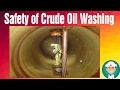 Safety of Crude Oil Washing