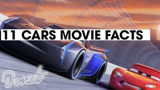 CARS 3 - 11 Facts for Car Lovers | Donut Media