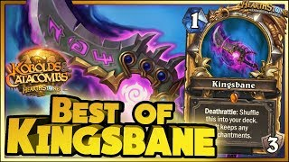 Hearthstone - Best of Kingsbane - Kobolds and Catacombs Funny Rng Moments