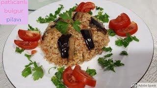 Patlıcanlı Bulgur Pilavı - Hülya Ketenci - Pilav Tarifleri