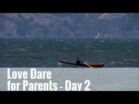 Love Dare for Parents with Nichole - Day 2