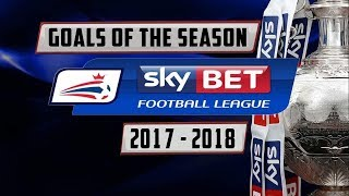TOP EFL CHAMPIONSHIP GOALS 2017/2018