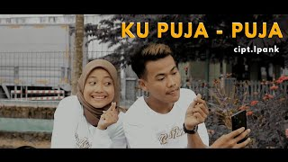 IPANK - KU PUJA PUJA Cover Septiyan Rahmat ft.Riana Meindras (Cover Video Clip)