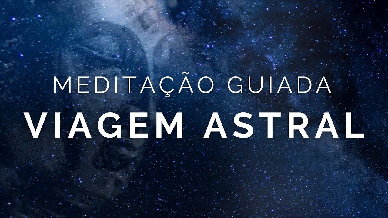 Download Meditação Guiada - Viagem Astral (Voz Suave, musica relaxente)