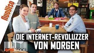 Die Internet-Revoluzzer von morgen - #BarCode mit Dennis Hack, Alexander Friedland & Julia Szarvasy