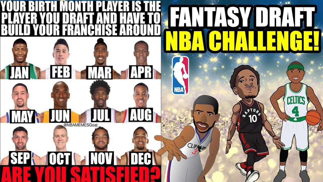 BUILD AROUND YOUR BIRTHDAY PLAYER! NBA FANTASY DRAFT ...