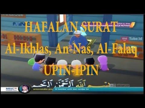 Murrotal Animasi Upin Ipin Surat Al Ikhlas Al Falaq An Nas Muhammad Thaha Al Junaydi