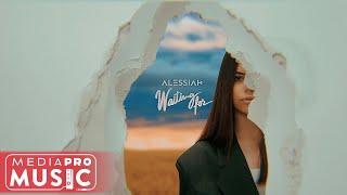 Смотреть клип Alessiah - Waiting For