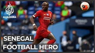 Senegal's football hero: Sadio Mane role model in his country
