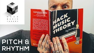 Pitch (melody/harmony) & Rhythm | Hack Music Theory, Part 1