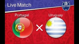 Portugal vs Uruguay live match !
