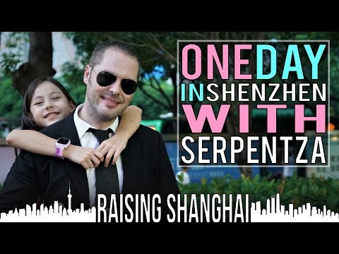 ONE DAY IN SHENZHEN W/ SERPENTZA | RAISING SHANGHAI