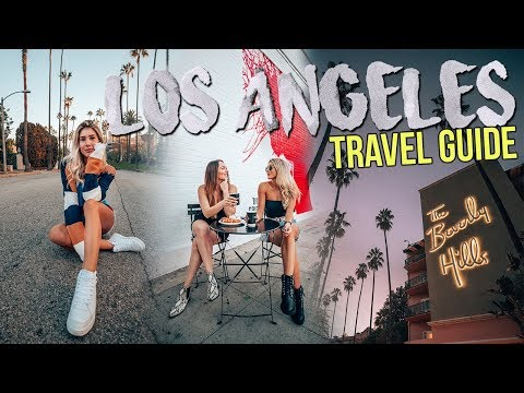 LOS ANGELES TRAVEL GUIDE | Best Things To Do In LA