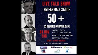 TALK SHOW - 04 NOVEMBRO 2020 - 50+ OS DESAFIOS DA MATURIDADE