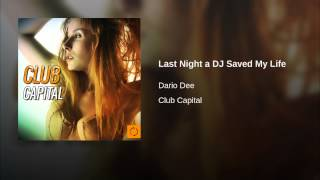 Last Night a DJ Saved My Life (Dario Dee Cut Remix Instrumental)
