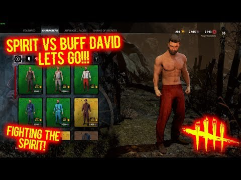 SPIRIT VS BUFF DAVID LETS GO!!! - Buff David Cosplay - Dead By Daylight