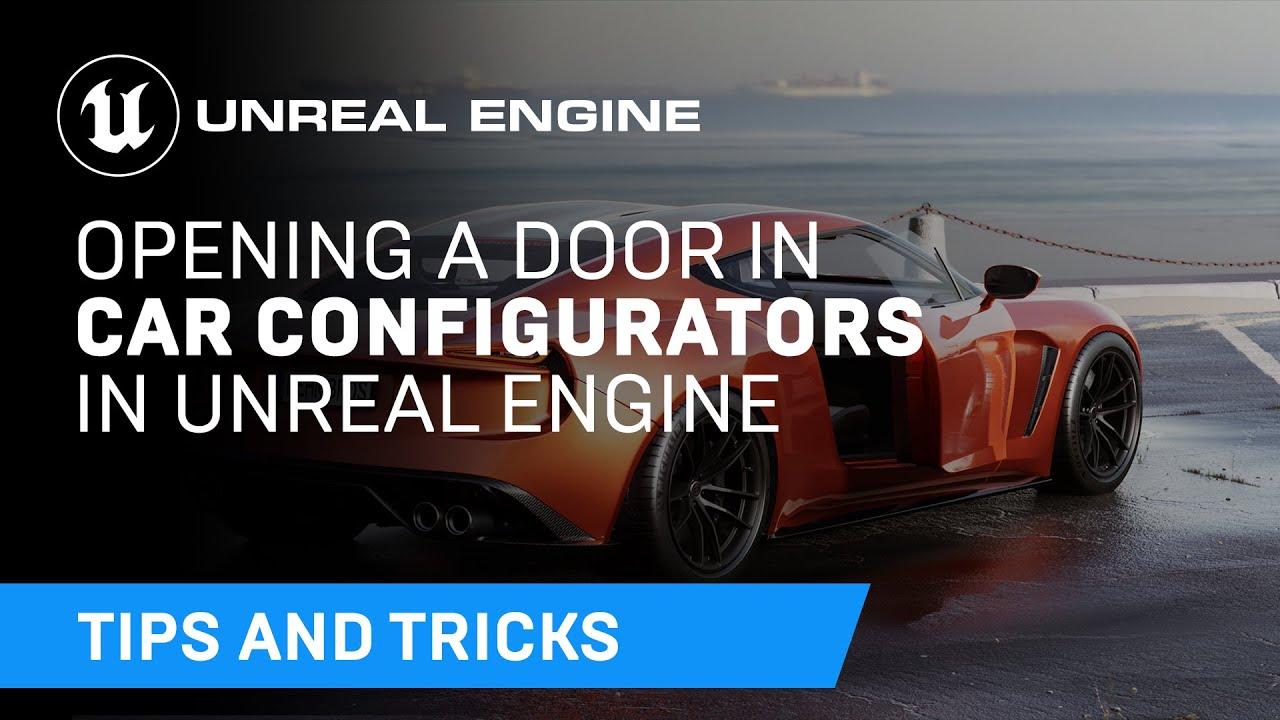 Opening a Door in Car Configurators | Tips & Tricks | Unreal Engine