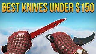 CSGO - Best Knives Under $150 (2017)