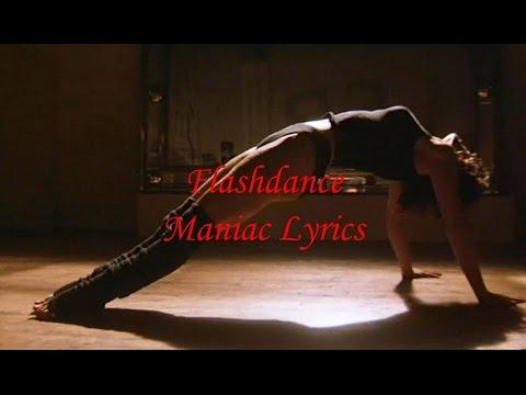 Flashdance - Maniac [Lyrics]