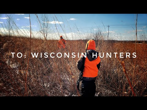 Message To Wisconsin Rifle Hunters