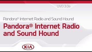 PANDORA® INTERNET RADIO and SOUNDHOUND